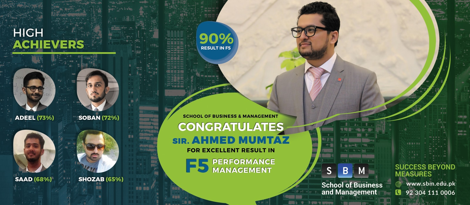 Excellent result in F5 by Sir Ahmed Mumtaz