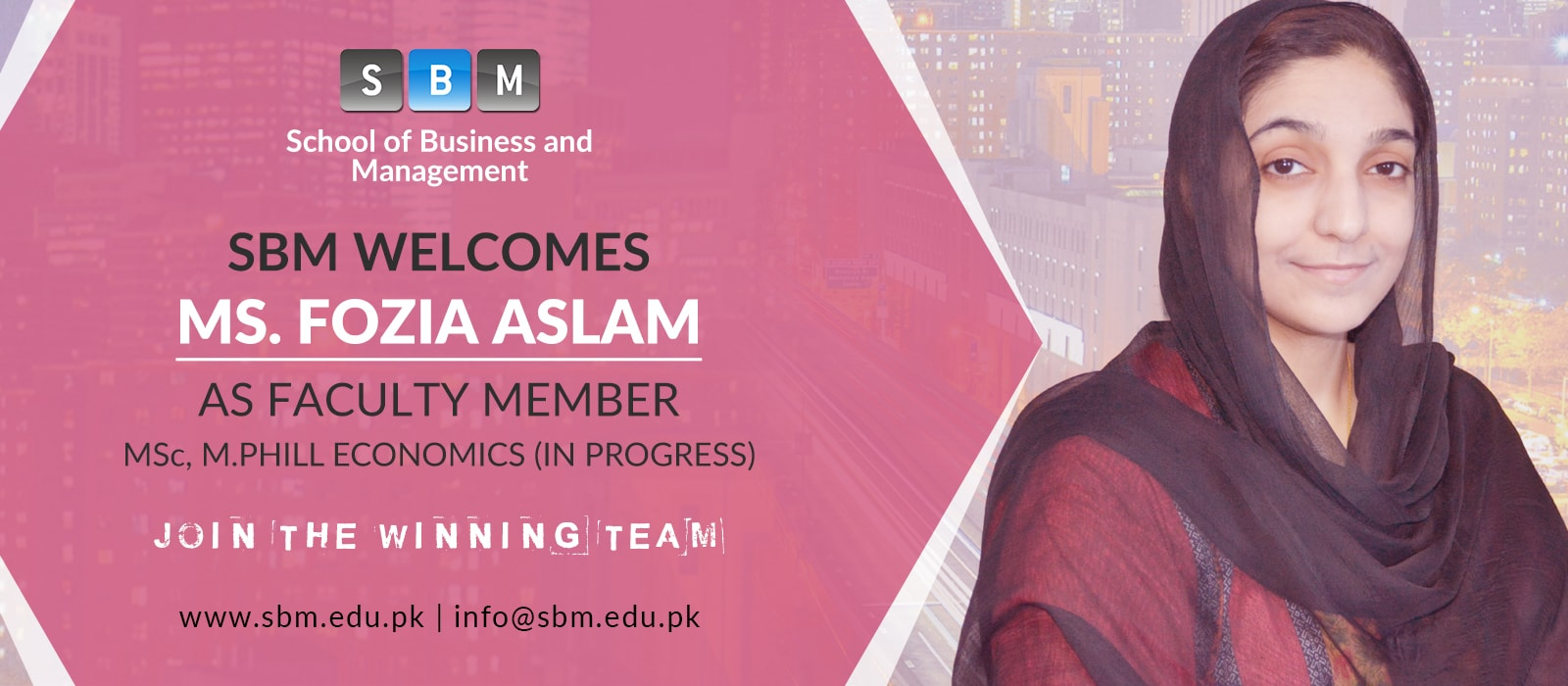 Ms Fozia Aslam has joined SBM as Faculty Member